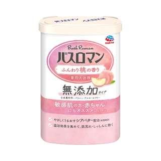 バスロマン 無添加タイプ ふんわり桃の香り 600g