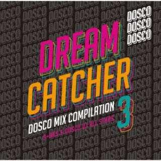 S+AKS&ドスコDJ ALL STARS/ DREAM CATCHER 3 ~ ドリカムディスコMIX COMPILATION 【CD】