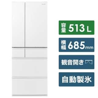 冷蔵庫 MEXタイプ セラミックホワイト NR-F516MEX-W [6ドア /観音開きタイプ /513L] 《基本設置料金セット》