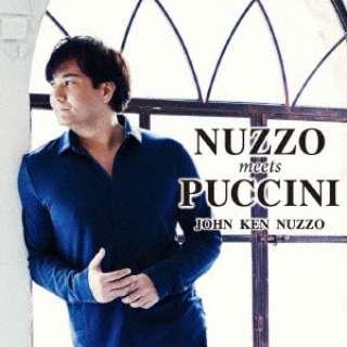 ジョン・健・ヌッツォ(T)/ NUZZO meets PUCCINI 【CD】
