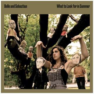 Belle and Sebastian/ What To Look For In Summer 【CD】