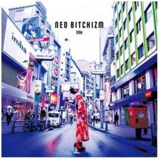 Ellie/ NEO BITCHIZM 【CD】