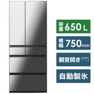 冷蔵庫 WPXタイプ オニキスミラー NR-F657WPX-X [6ドア /観音開きタイプ /650L] 《基本設置料金セット》