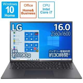ノートパソコン gram オブシディアンブラック 16Z90P-KA78J1 [16.0型 /intel Core i7 /メモリ:16GB /SSD:1TB /2021年2月モデル]