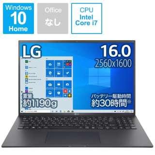 ノートパソコン gram オブシディアンブラック 16Z90P-KA78J [16.0型 /intel Core i7 /メモリ:16GB /SSD:1TB /2021年2月モデル]