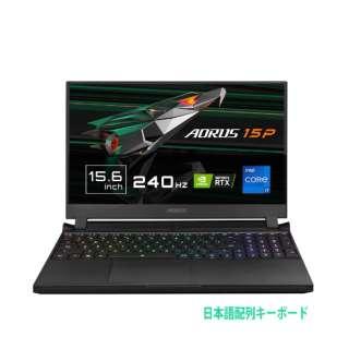 YD-73JP224SH ゲーミングノートパソコン AORUS 15P [15.6型 /intel Core i7 /SSD:1TB /メモリ:16GB /2021年5月モデル]