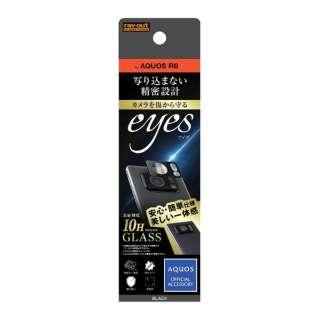 AQUOS R6 ガラスカメラ 10H eyes ブラック RT-AQR6FG/CAB