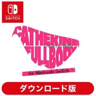 キャサリン・フルボディ for Nintendo Switch 【Switchソフト ダウンロード版】